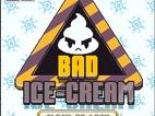 Bad Icecream